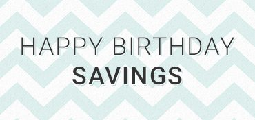 Happy Birthday Savings